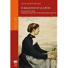Le baluchon et le jupon : Les Suissesses à Paris, itinéraires migratoires et professionnels (1880-1914)