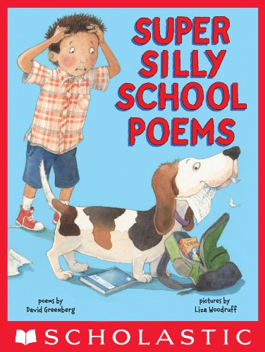 Super Silly School Poems por David Greenberg