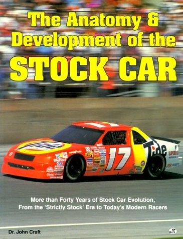 Anatomy and Development of the Stock Car por John Craft