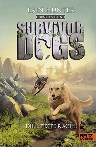 Survivor Dogs - Dunkle Spuren. Die letzte Rache: Staffel II, Band 6