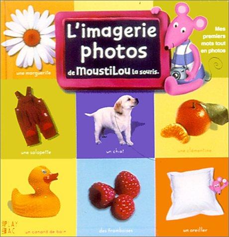 L'imagerie photos de Moustilou la souris