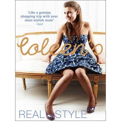 [(Coleen's Real Style)] [Author: Coleen Rooney] published on (April, 2009)