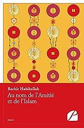 Au nom de l'Amitié et de l'Islam (Roman)