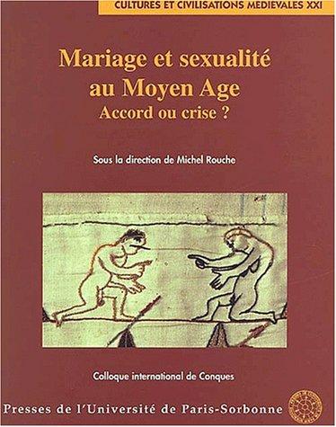 Mariage et sexualité au Moyen Age