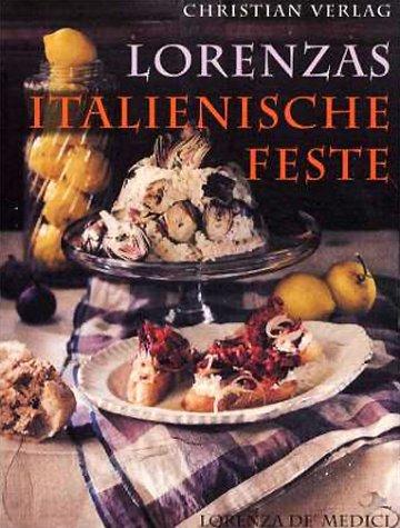 Christian Lorenzas italienische Feste