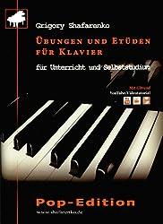 Übungen und Etüden für Klavier: für Unterricht und Selbststudium. Pop-Edition