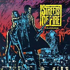 Soundtrack -  Streets of Fire