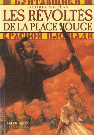Les Révoltés de la Place Rouge