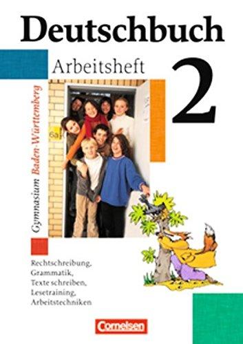 Deutschbuch 2. 6. Schuljahr Arbeitsheft., 2. Auflage Nachdr.