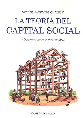 LA TEORÍA DEL CAPITAL SOCIAL por MATÍAS MEMBIELA POLLÁN