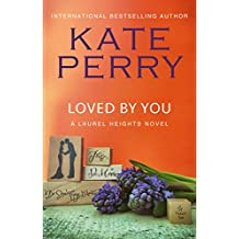 Loved By You (A Laurel Heights Novel Book 10) (English Edition)