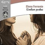 L'amie prodigieuse, IV:L'enfant perdue - Maturité, vieillesse - Gallimard - 18/01/2018