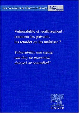 vulnerabilte-et-vieillissement-comment-les-prevenir-les-retarder-ou-les-maitriser-vulnerability-and-