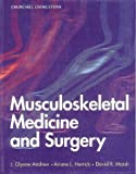 Musculoskeletal Medicine and Surgery