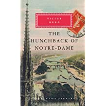 The Hunchback of Notre-Dame (Everyman Library)