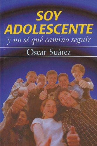 Soy adolescente y no sé qué camino seguir por Óscar Suárez