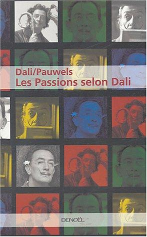 Les Passions selon Dali par Salvador Dali