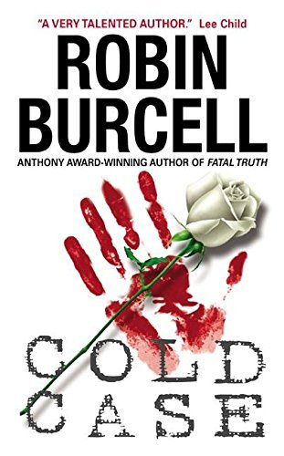 Cold Case by Robin Burcell (2004-01-01)