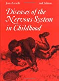 Diseases of the Nervous System in Childhood (Clinics in Developmental Medicine (Mac Keith Press))