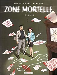 Zone mortelle, tome 1 : Cronos
