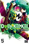 Dolly Kill Kill, tome 5 par Kurando
