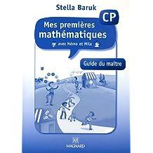 Mes premières mathématiques avec Némo et Mila CP : Guide du maître