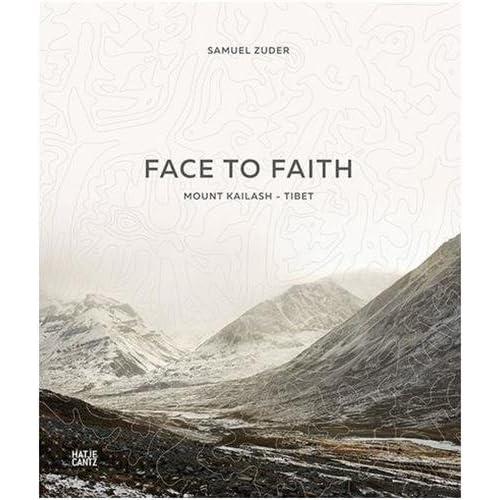 Face to Faith : Mount Kailash - Tibet