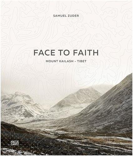 Samuel Zuder: Face to Faith | Mount Kailash | Tibet -