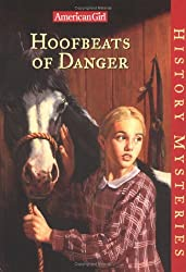 Hoofbeats of Danger (American Girl History Mysteries) by Holly Hughes (1999-09-06)