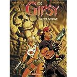 Gipsy, Tome 6 : Rire Aztèque