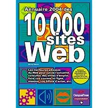 Annuaire 2004 des 10.000 sites Web
