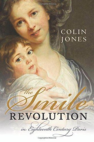 The Smile Revolution: In Eighteenth-Century Paris