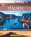 Highlights Italien - Dagmar Kluthe  Ernst Wrba