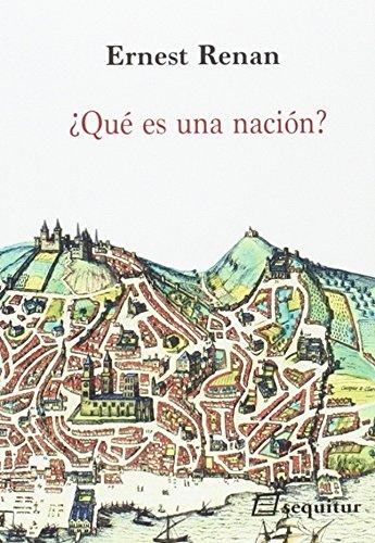 ¿Qué es una nación? (Contemporaneos)