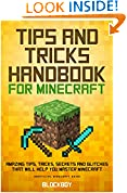 #6: Tips and Tricks Handbook for Minecraft: AMAZING Tips, Tricks, Secrets and Glitches That Will Help You Master Minecraft (MineGuides)