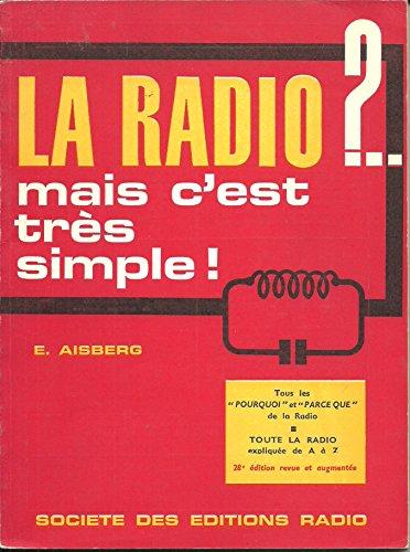 E. Aisberg,... La Radio ! mais c'est...