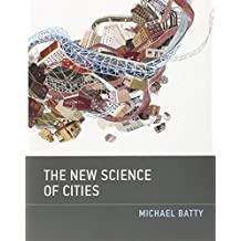New Science of Cities (The New Science of Cities)
