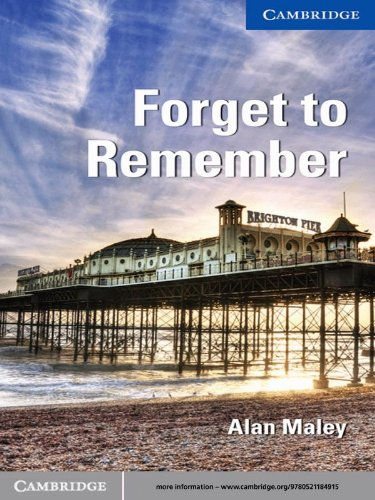 Forget to Remember Level 5 Upper-intermediate (Cambridge English Readers) (English Edition)