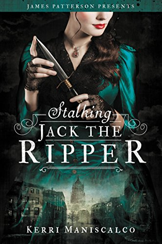 Stalking Jack the Ripper by [Maniscalco, Kerri]