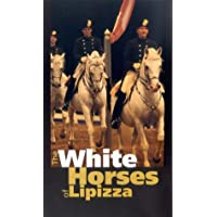 The White Horses Of Lipizza