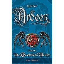 Ardeen, Band 6: Die Geschenke des Drachen