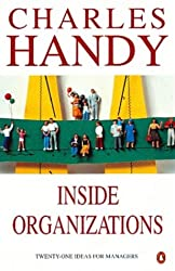Inside Organizations: 21 Ideas for Managers (Penguin Business)
