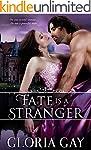 Fate Is A Stranger: Regency Romance (...