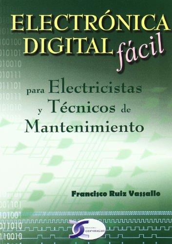 Electronica digital facil por Francisco Ruiz Vassallo