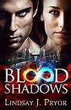 Blood Shadows (Blackthorn Series Book 1) by Lindsay J. Pryor