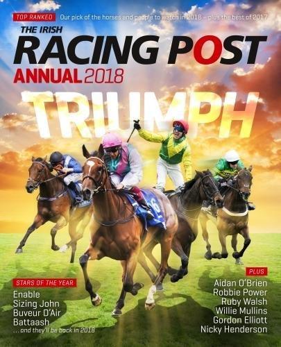Irish Racing Post Annual 2018
