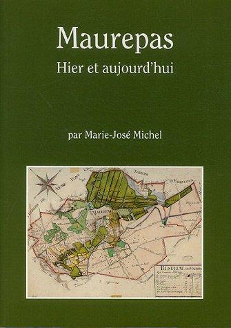 Maurepas : Hier et aujourd'hui par Marie-José Michel