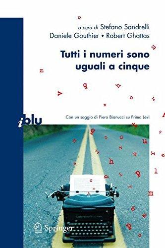 Tutti i numeri sono uguali a cinque (I blu) por Stefano Sandrelli
