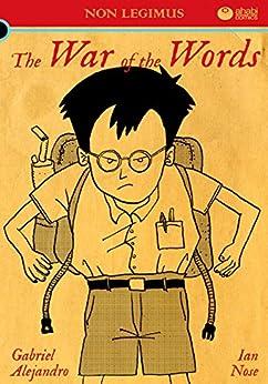 Non Legimus: The War of the Words (English Edition) par [Alejandro, Gabriel]