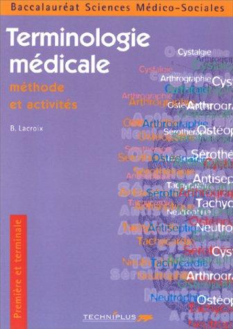 La terminologie médicale, bac SMS par Lacroix